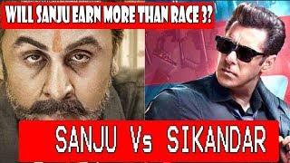SANJU Vs SIKANDAR I Will Ranbir Kapoor Film Earn More Than RACE 3 Or Not?
