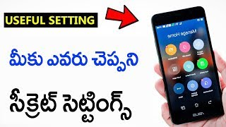 Must Know Secret Mobile Settings 2018 || Telugu Tech Tuts