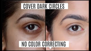 HOW TO : Cover/ Conceal Dark Circles for Indian Skintone | No color corrector