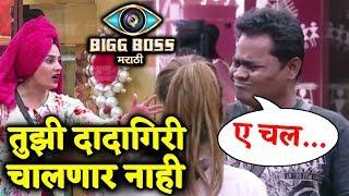 Sai Lokur SHUTS Nandkishor's Mouth In BIG FIGHT - Bigg Boss Marathi