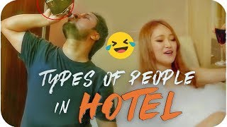 11 Types of People in Hotel | comedy video by Baklol Bunny