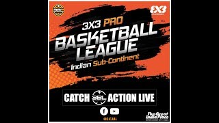 3x3 Pro Basketball League Indian Sub-Continent Season 1, Round 1 - Day 1.