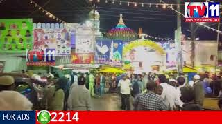 URS-E-HAZRAATH YOUSUFAIN ON AUG 28, 29 & 30 AT NAMPALLY DARGAH TV11 NEWS 29TH AUG 2017