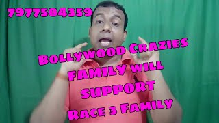 Let's Bollywood Crazies Family Support RACE 3 Family By Giving Right News 7977584359