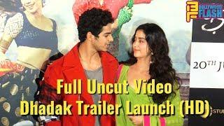 Full Uncut: Dhadak Trailer Launch   Janhvi Kapoor,Ishaan Khattar,Karan Johar,Anil Kapoor & Family