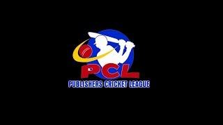 A Historic Beginning of PCL | Publishers's Cricket League 2018