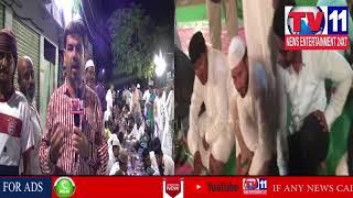 SEHRI BY RAHMAT NAGAR DIV CORPORATOR MA SHAFI AT SRIRAM NAGAR | Tv11 News | 12-06-18