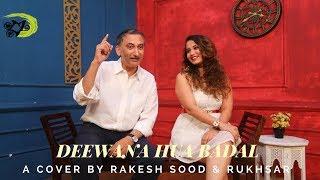 Deewana Hua Badal - The Kroonerz Project | Feat. Rakesh Sood & Rukhsar