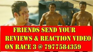 Friends SEND Your RACE 3 Second Trailer Reviews Video On 7977584359