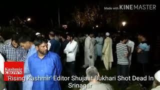 Shujaat Bukhari murdered: Valley descends into pall of gloom as journalists condemn