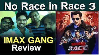 Race 3 Review by IMAX Gang | Race 3 Movie Review | Race 3 Hindi Movie Review and Rating Salman Khan