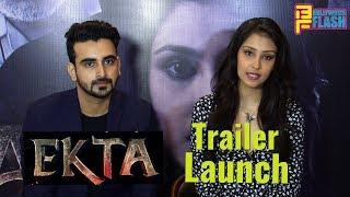 Uncut: EKTA Trailer & Music Launch | Navneet Kaur Dhillon, Avneet Kaur, Robin Sohi