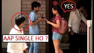 Picking Up Girls Prank (Aap Single Ho Kya ?) | Pranks In India 2018