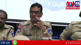 ANNUAL PRESS MEET AT CYBERABAD COMMISSIONERATE OFFICE   Tv11 News   23-12-2017