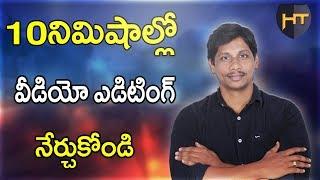 Learn Video Editing Just in 10min    Telugu Tech Tuts