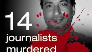 14 Journalists Murdered Since 2014