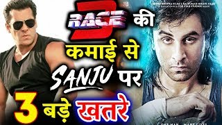 Salman khan's RACE 3 Might Create Problem For Ranbir's SANJU