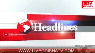 Headlines @ 4 PM : 19 June 2018 | HEADLINES LIVE ODISHA