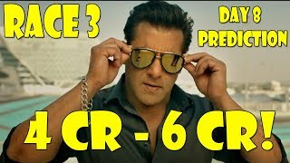 Race 3 Collection Prediction Day 8