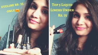 Best affordable Eyeliners Rs. 35 to Rs. 75 | Top 5 Liquid Eyeliners Under Rs. 100 | Nidhi Katiyar