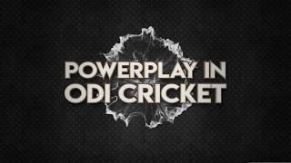 What is the Powerplay in Cricket?