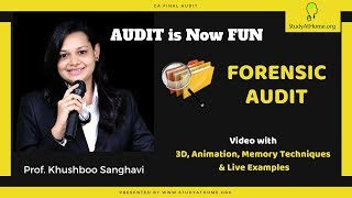 Forensic Audit | 3D, Animation & Live Example | CA Final by Prof. Khushboo Sanghavi