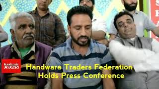 Handwara Traders Federation Holds Press Conference In Handwara