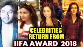 IIFA Awards 2018 | Celebrities Back From Bangkok IIFA | Varun Dhavan, Arjun Kapoor, Parineeti Chopra