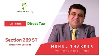 Section 269ST | Imp. Section | CA Final DT by CA Mehul Thakker