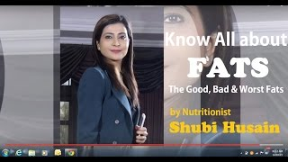 """""""A MUST KNOW"""" Good Fats & Bad Fats for Healthy Eating 