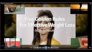 5 Golden Rules For Effective Weight Loss by Shubi Husain