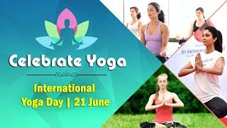 Let's Celebrate Yoga | International Day of Yoga (21 June 2018)