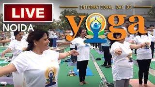International Yoga Day 2018 | Live From Noida