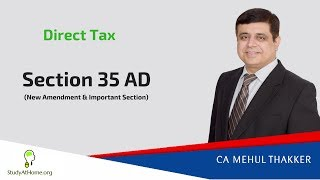 DT Amendment | Section 35 AD by CA Mehul Thakker