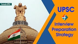 UPSC 2018 Interview  Preparation  Strategy | Formula UPSC