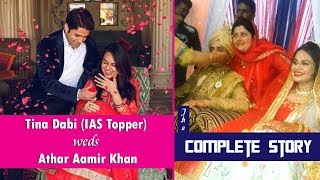 Tina Dabi (IAS Topper) and Athar Aamir Khan Marriage | The Complete Story
