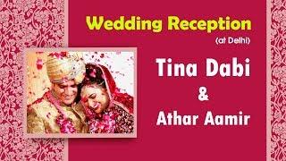Tina Dabi Khan (IAS Topper) Wedding Reception at Delhi | Vice President, LS Speaker attended