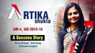Artika Shukla: A Success Story | AIR-4, IAS 2015-16 | Formula UPSC