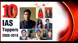 IAS Topper's Success Story of Last 10 Years 2008 to 2018 | Formula UPSC