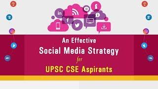 An Effective  Social Media Strategy for UPSC CSE Aspirants | Formula UPSC