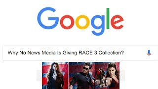 Why No News Media Is Giving RACE 3 Collection I Detailed REPORT