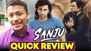 SANJU QUICK REVIEW | EMOTIONAL AND LAUGHTER RIDE | Rabir Kapoor's BEST FILM