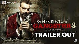 Saheb, Biwi Aur Gangster 3 Trailer Out | Sanjay Dutt, Chitrangada, Jimmy Shergill, Mahi Gill