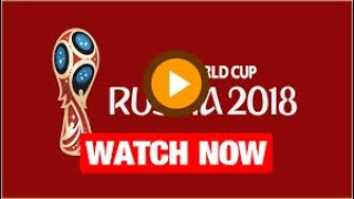 World Cup 2018 Live scores||FIFA World Cup 2018 Live Streaming