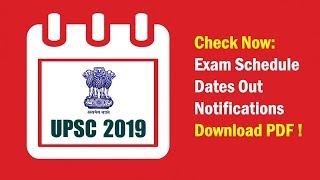 UPSC Exam Calendar 2019 Released | Check Exam Schedule/Dates & Notifications | Download PDF!