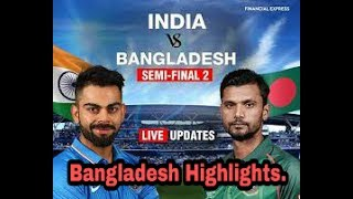 India vs Bangladesh semi final 2 Bangladesh 264/7