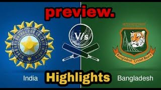 India vs bangladesh champions trophy semifinal highlights match preview score card.