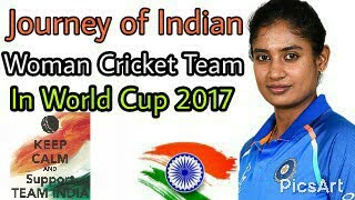 Journey Of Indian Woman cricket team in world cup 2017.
