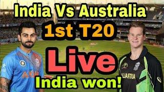 Live Match India Vs Australia 1st T20 Full Highlights HInd Vs Aus T20 Live,Online Streaming,