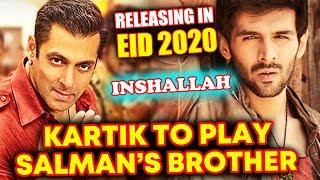 Kartik Aaryan To Play Salman Khan's Younger Brother In Bhansali's INSHALLAH?